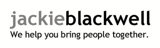 JACKIE BLACKWELLWe help you bring people together.